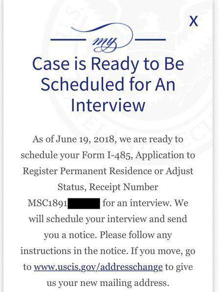 Case is Ready to Be Scheduled for An Interview - Adjustment of