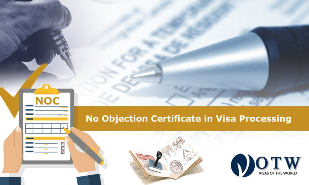 The Significance of No Objection Certificate in Visa Processing