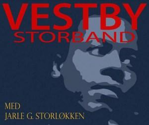 SMIA: Vestby Storband med Jarle G. Storløkken @ Smia Flerbrukshus