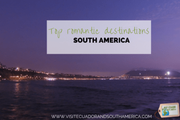 top-romantic-destinations-in-south-america