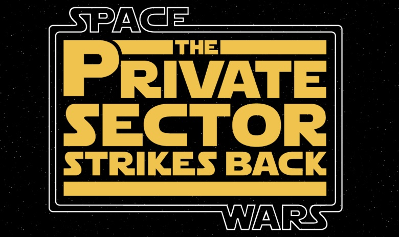 INFOGRAPHIC Space Wars - The Private Sector Strikes Back