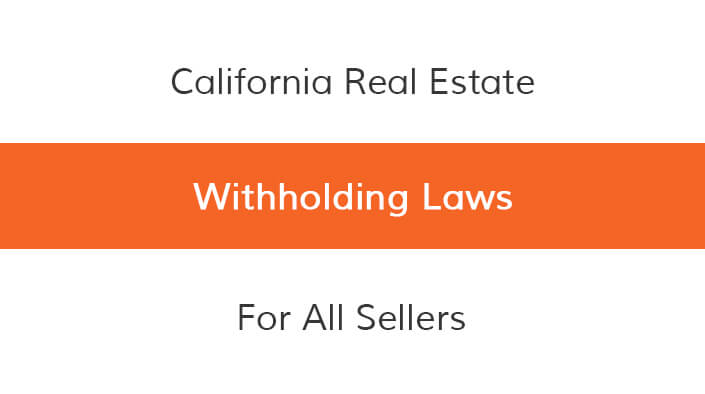 State of California Real Estate Withholding Viva Escrow