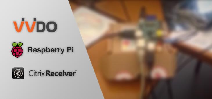 Prova su strada del Raspberry PI e Citrix Receiver