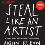 Steal-Like-an-Artist--10-Things-Nobody-Told-You-About-Being-Creative