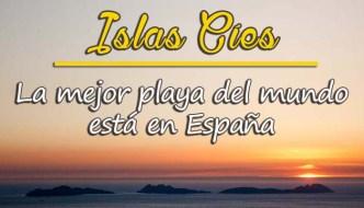 Islas Cíes: La mejor playa del mundo está en España