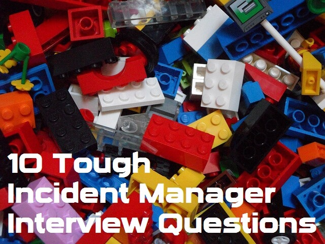 10 Tough Incident Manager Interview Questions (Sample Answers)
