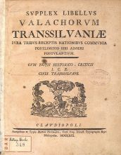 Supplex Libellus Valachorum Transsilvaniae Cluj 1791