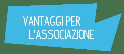 VANTAGGI-PER-L'ASSOCIAZIONE