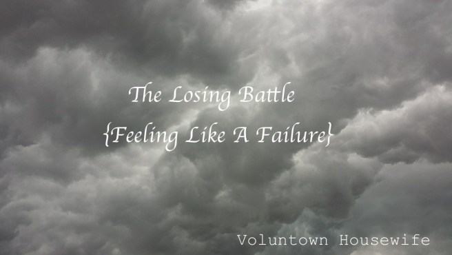 Failure-Losing battle