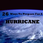 26 Ways to prepare for a hurricane