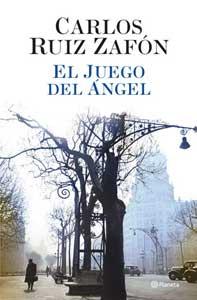 El Juego del Ángel de Carlos Ruiz Zafón