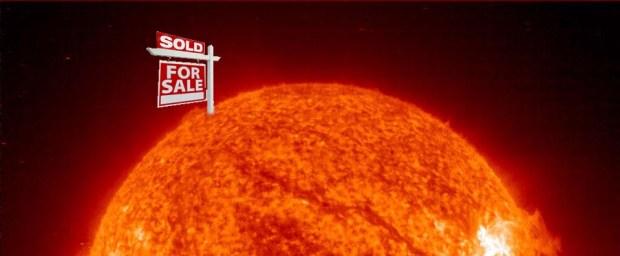 El sol... vendido