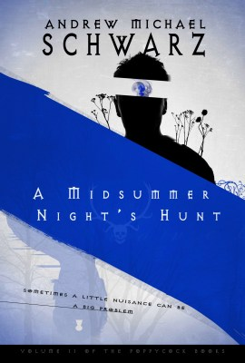 A Midsummer Night's Hunt
