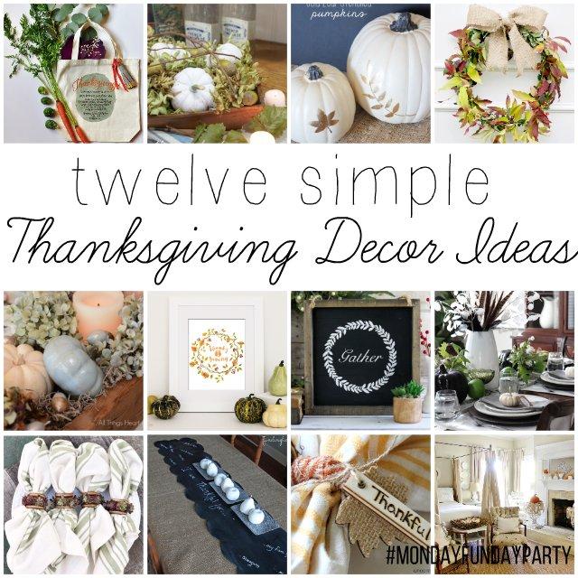 12 Easy Thanksgiving Decor Ideas #MondayFundayParty