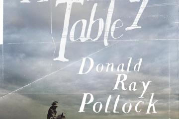 heavenly-table-Donald-Ray-Pollock
