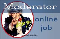 Online moderator job