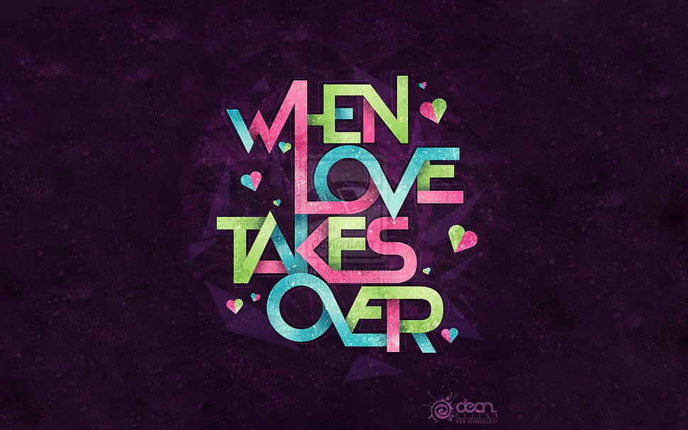 Blue, pink, and green when love takes over quote digital wallpaper