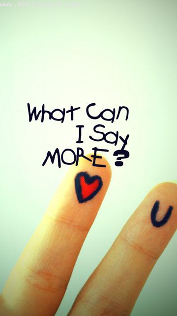 Download What can i say more than i l u - Saying quote wallpapers-Mobile Version