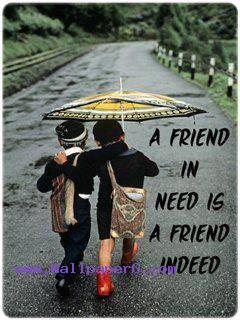 Friendship Forever Quotes Wallpaper Download A Friend Saying Quote Wallpapers For Your