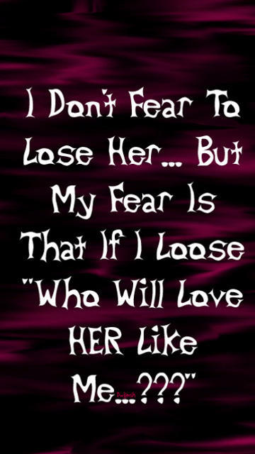 Cool And Stylish Wallpapers For Girls With Attitude Download I Dont Fear To Loose Her Heart Touching Love