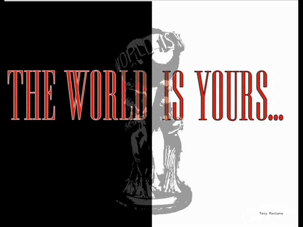 Scarface Quotes Wallpapers Download The World Is Yours Scarface Wallpaper Gallery