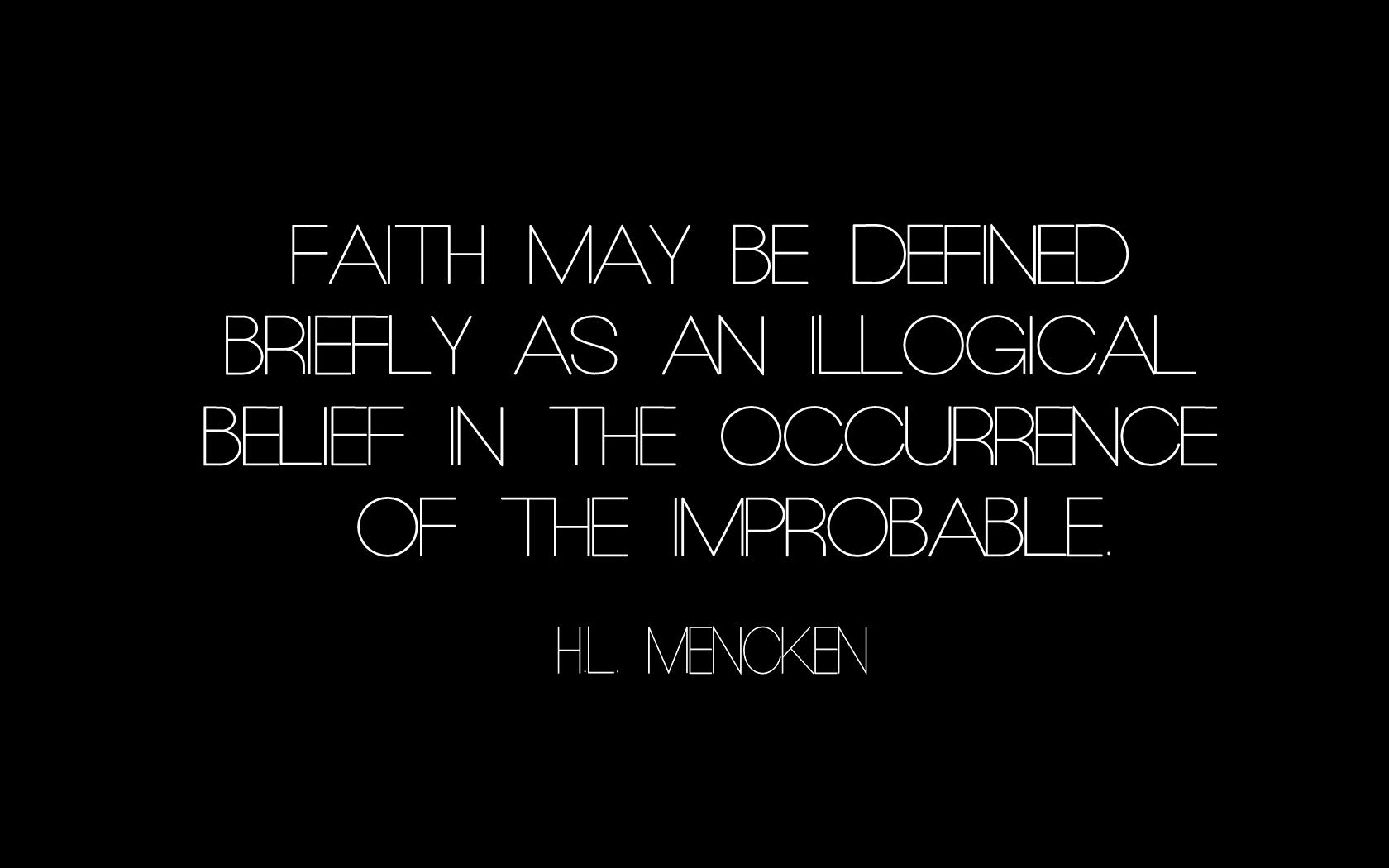 Black Wallpaper Hd Faith Text Quotes Atheism H L Mencken Wallpaper