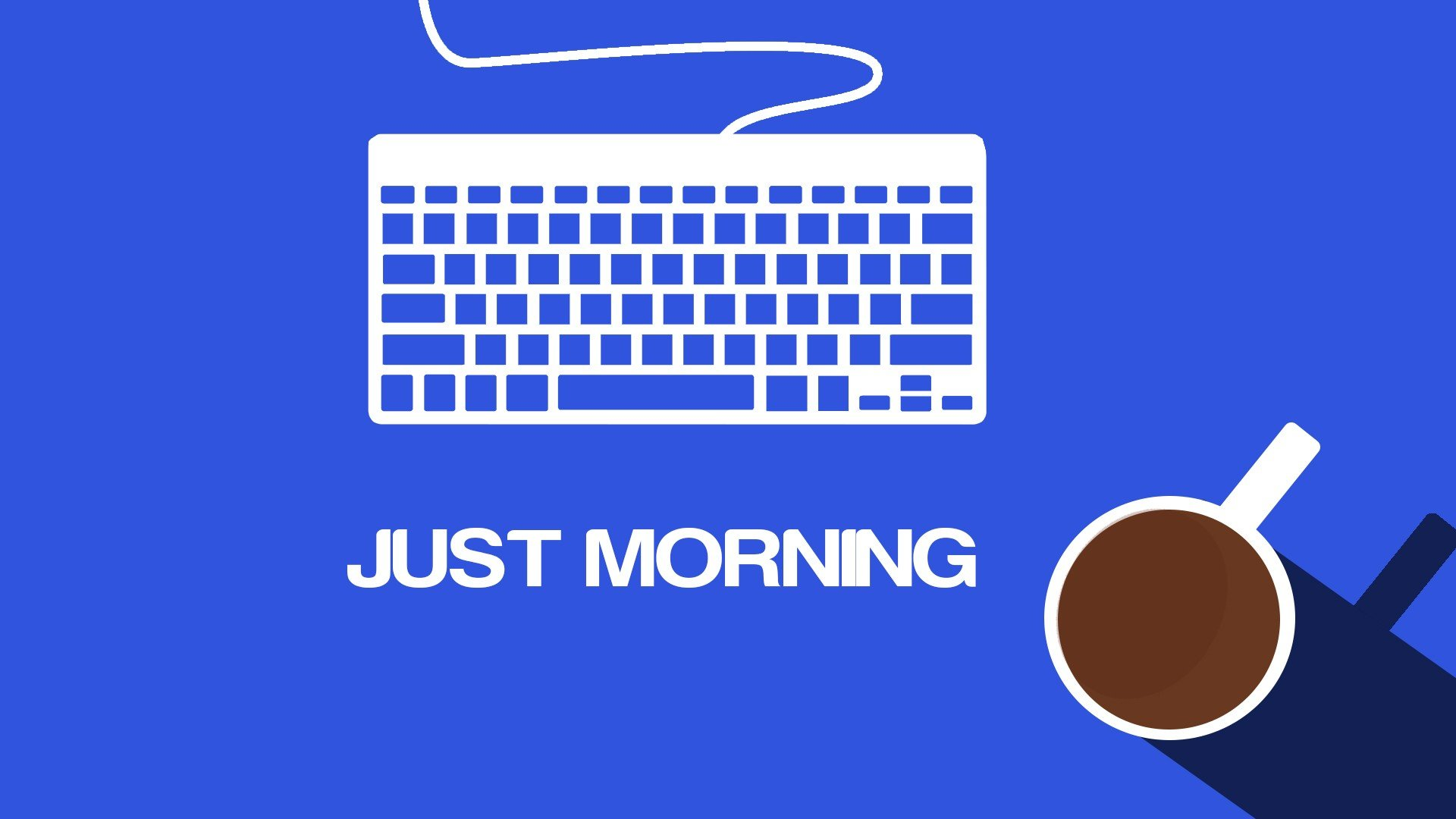 Motivational Quotes Hd Wallpapers For Pc Minimalistic Coffee Keyboards Morning Blue Background