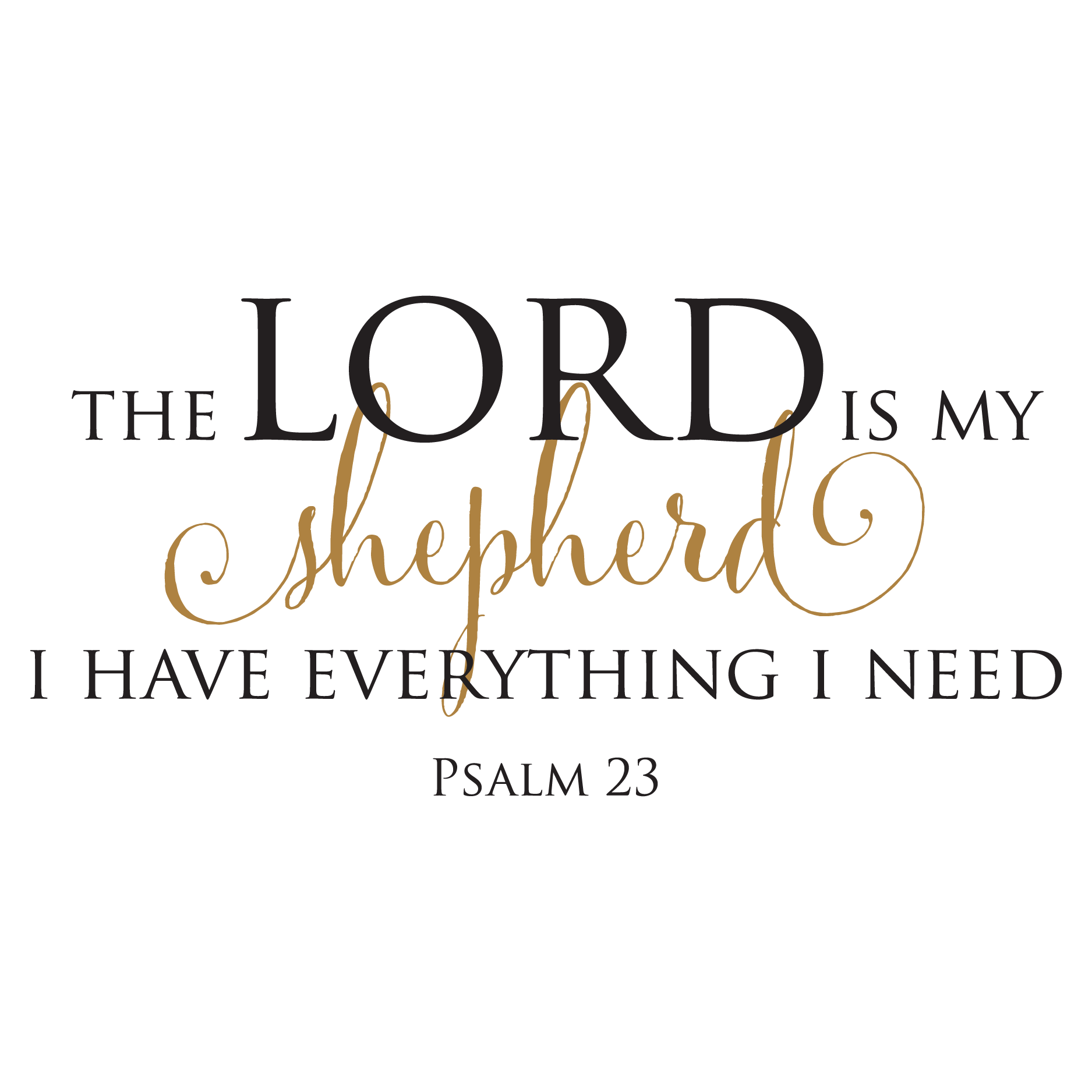 Lotr Fall Wallpaper The Lord Is My Shepherd Wall Quotes Decal Wallquotes Com