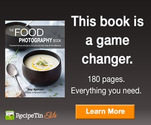 The Food Photography Book - Nagi Maehashi of Recipe Tin Eats - Everything you need to start your food photography as a blogger.