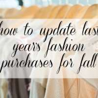 Updating Last Year's Fashion Purchases for Fall 2016
