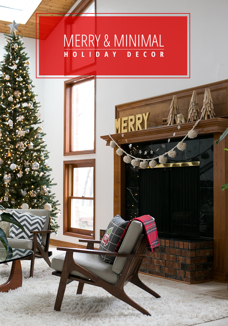We're going minimal in a major way with our holiday decor this year. And our reason? It's a secret!