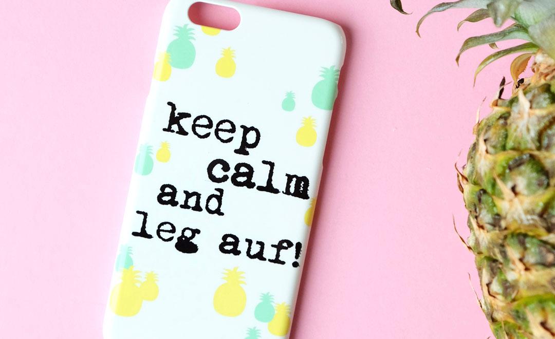 Keep calm and leg auf! Erstelle Deine eigene Handyhülle und erhalte 25% Rabatt.
