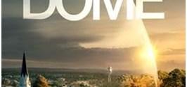 UNDER THE DOME Season 3 RTL CBS Entertainment