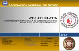 WBA FEDELATIN Ranking as of MAY-JUN-JUL-AGO 2013