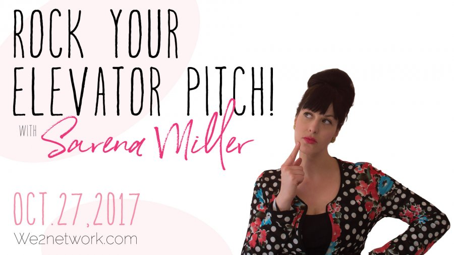 Rock Your Elevator Pitch! - We2Network  The Women\u0027s