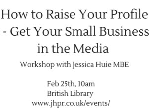 Jessica Huie - How to generate PR for your business on a limited budget @ BIPC, British Library | London | United Kingdom