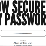 Check How Much Time Needed To Crack Your Password