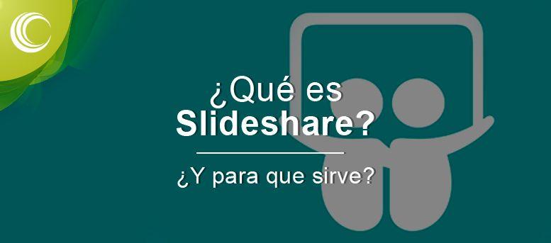 Quieres saber qué es Slideshare? Te lo contamos todo sobre la red social