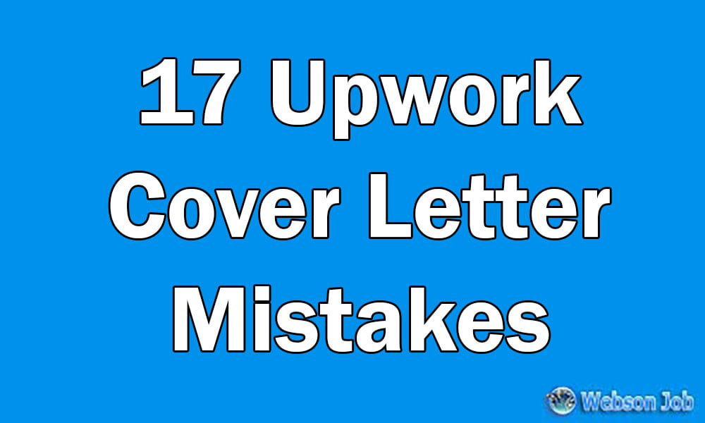 17 Upwork Cover Letter Mistakes I see everyday Resolved - cover letter mistakes