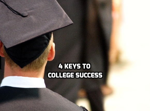 4 Keys to Success in College