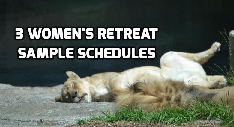 3 Women\u0027s Retreat Sample Schedules \u2014 Wednesday in the Word