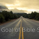 The Goal of Bible Study