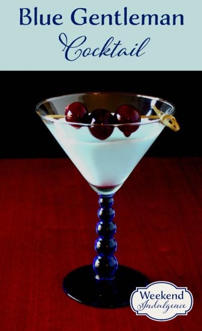 Recipe for Blue Gentleman Cocktail - A Weekend Indulge original