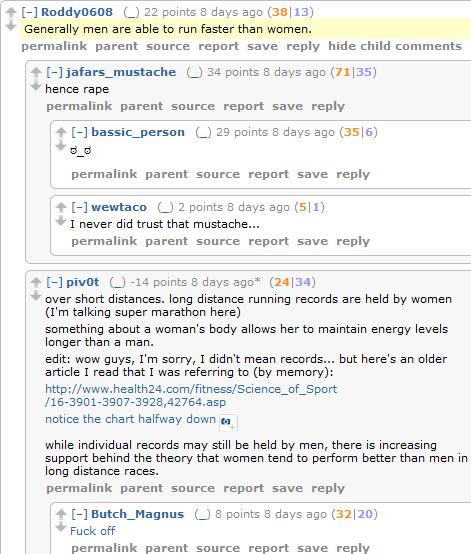 """""""Men run faster than women."""" """"Hence rape."""" Or, Reddit in a nutshell."""