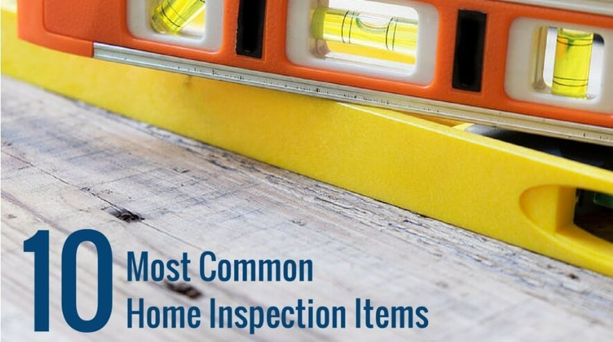Ten Common Home Inspection Items