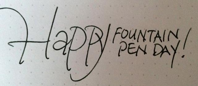 Happy Fountain Pen Day