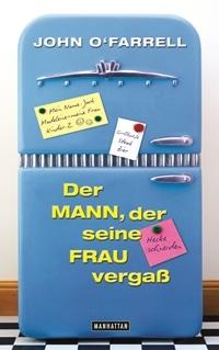 Buch Cover - Der Mann, der seine Frau vergaß, Rechte bei Manhatten