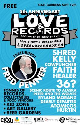Love & Records Festival - Sept 12 , 2015 w/ Fred Penner, Shred Kelly and more!