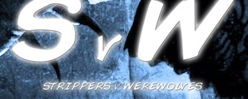 Strippers-Vs-Werewolves-Teaser-Art-550x220
