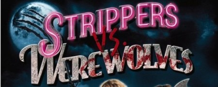 strippers-vs-werewolves-500x200